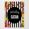 Not Today Satan by littleladybug