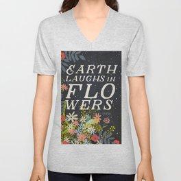 EARTH LAUGHS IN FLOWERS Unisex V-Neck