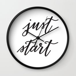 Hand Lettered Just Start Motivational Phrase Wall Clock