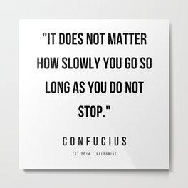 5  | Confucius Quotes | 200202 Metal Print