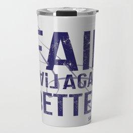 fail, fail again. fail better. Travel Mug