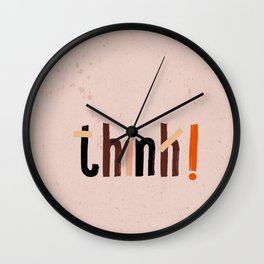 Quote - think! Wall Clock