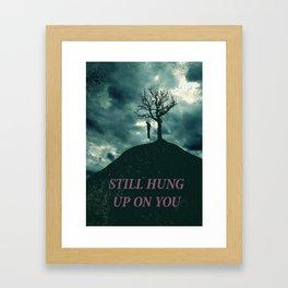 Still Hung Up Framed Art Print
