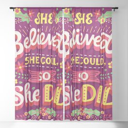 She believed she could Sheer Curtain