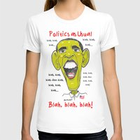 politics T-shirts featuring Politics as Usual... by Ron Trickett