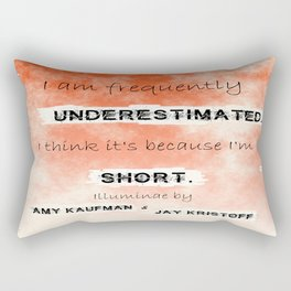Illuminae - (Amy Kaufman and Jay Kristoff) I think it is because I'm short. Rectangular Pillow