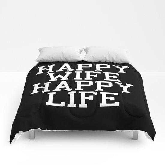 Happy Wife, Happy Life Funny Quote Comforters