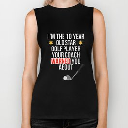 I Am The 10 Year Old Star Golf Player Your Coach Warned You About Biker Tank