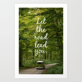 Let the road lead you - Summer Art Print