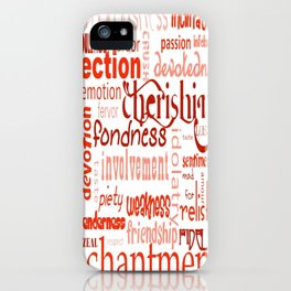 What Is Love Synonyms For Love Word Cloud iPhone Case