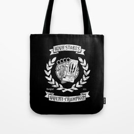High Stakes Gwent Champion Tote Bag