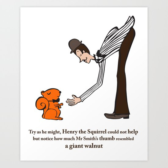Henry the Squirrel's a Gentleman Art Print