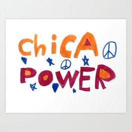 Chica Power  Art Print