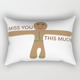 Cute gingerbread cookie - I miss you this much Rectangular Pillow