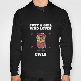 Just A Girl Who loves Cute Owls Owl Girls  Hoody