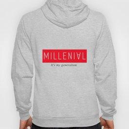 Millenial Hoody