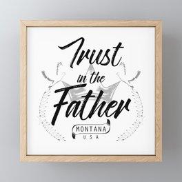Trust in the Father Framed Mini Art Print