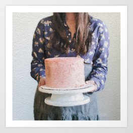 For Your Birthday, I Baked You a Cake. Art Print
