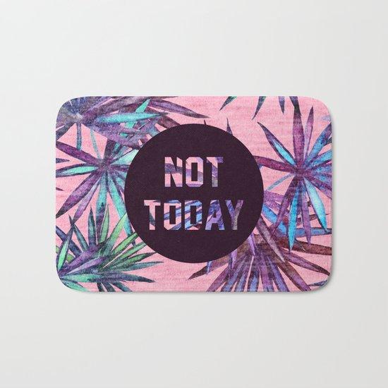 Not today - pink version Bath Mat