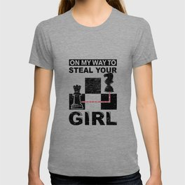 On My Way To Steal Your Girl Fun Chess Player Gif T-shirt