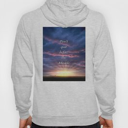 Don't quit before the Miracle Hoody