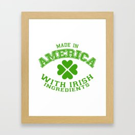 Made In America With Irish Ingredients Framed Art Print