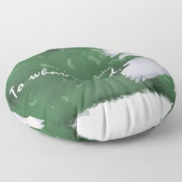 To Whatever End (Green) Floor Pillow