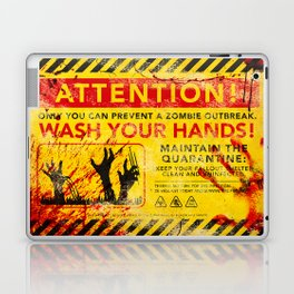 Prevent Zombie Outbreak: Wash your hands! Laptop & iPad Skin