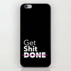 Get Sh*t DONE iPhone & iPod Skin