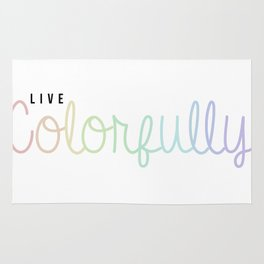 Live Colorfully Rug