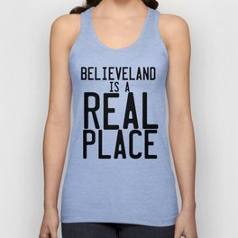 Believeland Is A Real Place Unisex Tank Top