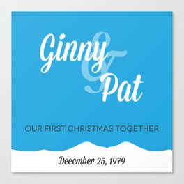 Ginny & Pat - Our First Christmas Together Canvas Print