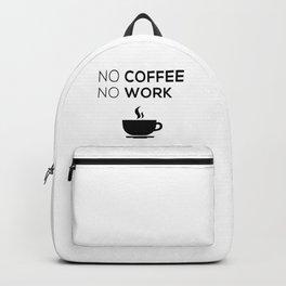 No Coffeee No Worke Backpack