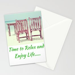 Time to Relax and Enjoy Life Stationery Cards