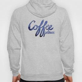 Coffee Please Drinks Caffeine Typography Coffee Lovers Hoody