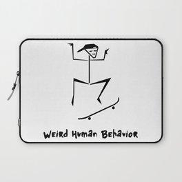 Weird Human Behavior - Skateboarding Laptop Sleeve