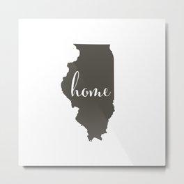 Illinois is Home Metal Print