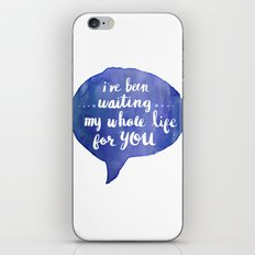 i've been waiting my whole life for you (Valentine Love Note) iPhone & iPod Skin