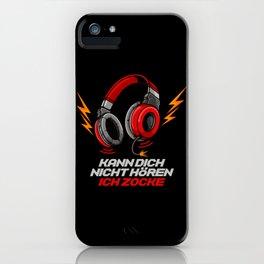 Kann dich nicht hören - Ich zocke - Gaming Gamer iPhone Case