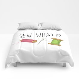 Sew What Comforters