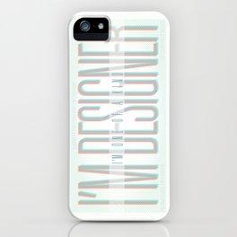 I'm Designer iPhone Case