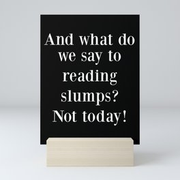 And What Do We Say? Black Mini Art Print