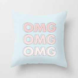OMG OMG OMG Throw Pillow