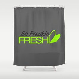 So Freakin' Fresh v4 HQvector Shower Curtain