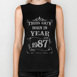 THIS GUY BORN IN YEAR 1987 Biker Tank