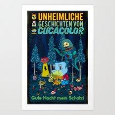 UNHEIMLICHE GESCHICHTEN VON CUCACOLOR Art Print