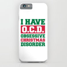 Obsessive Christmas Disorder Funny Quote iPhone 6s Slim Case