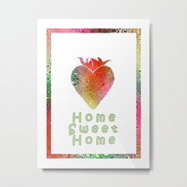 Home Sweetest Home -Typography Metal Print