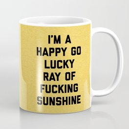 Ray Of Fucking Sunshine Funny Quote Kaffeebecher