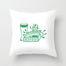 Beer Thirty! Throw Pillow